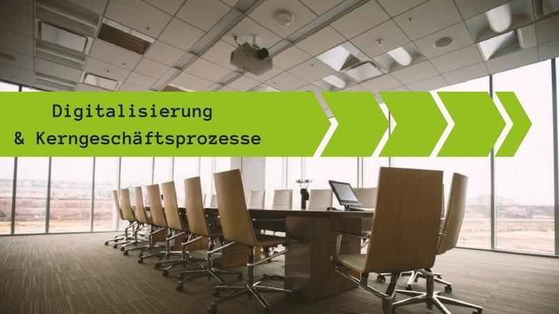 Digitalisierung und Prozesse