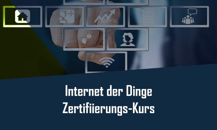 Internet der Dinge - Zertifizierung