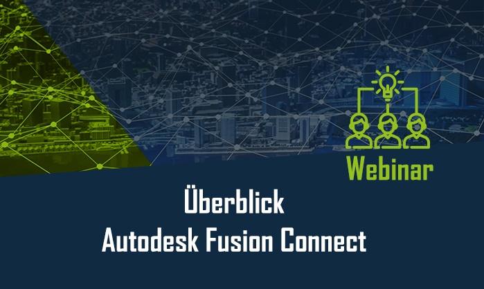 Webinar Autodesk Fusion Connect